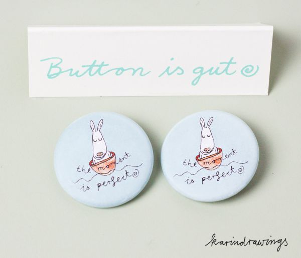 Button - the moment ist perfect - 2er Set